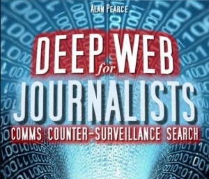 Deep Web for Journalists